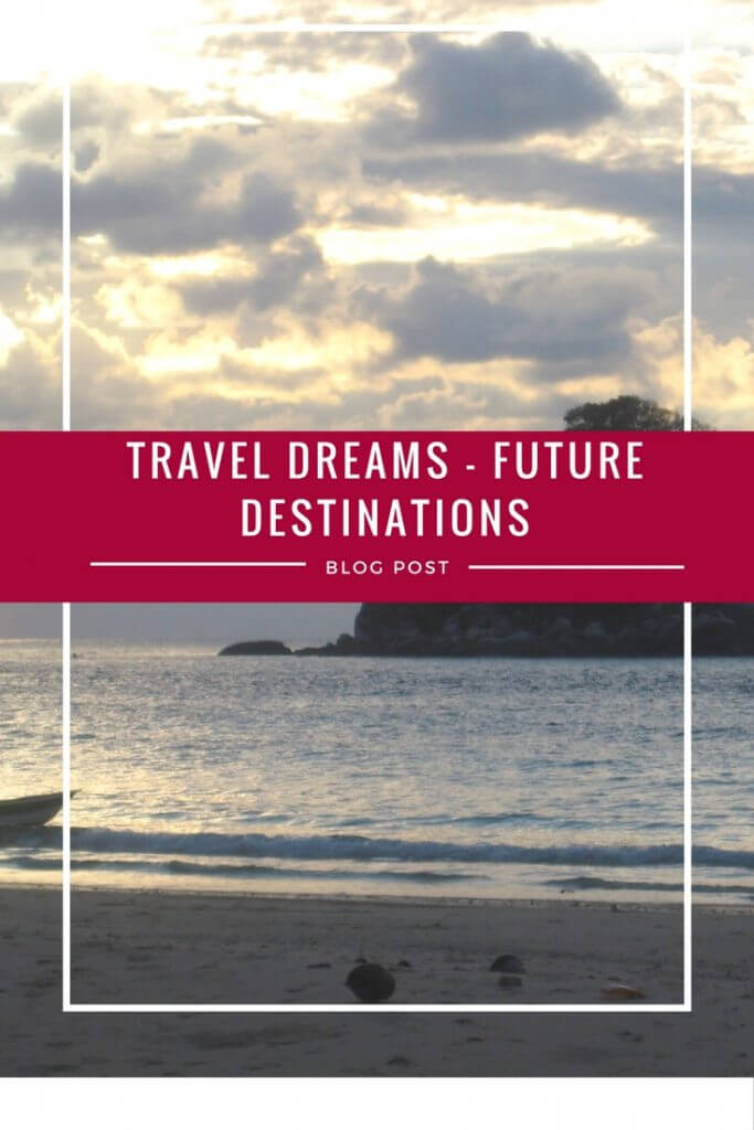 Travel Dreams - Future Destinations. Where would you go if you could choose right now? What is on your bucket list? | www.travelthewholewideworld.com