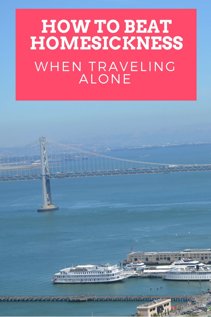 How To Beat Homesickness When Traveling Alone
