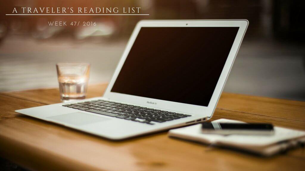 A Traveler's Reading List 47/2016