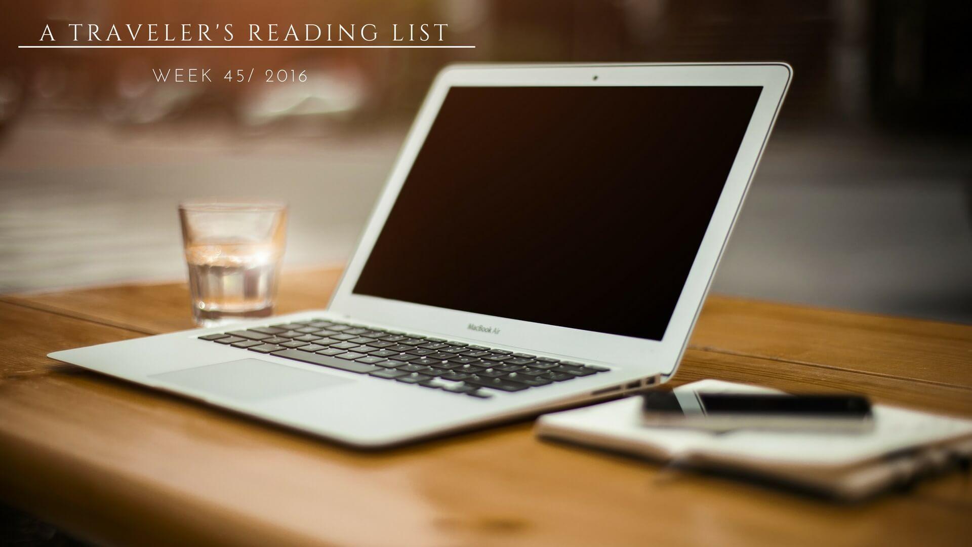A Traveler's Reading List 45/2016